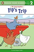 Pip's Trip (Penguin Young Readers, L2)