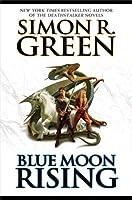 Blue Moon Rising (Forest Kingdom, #1)