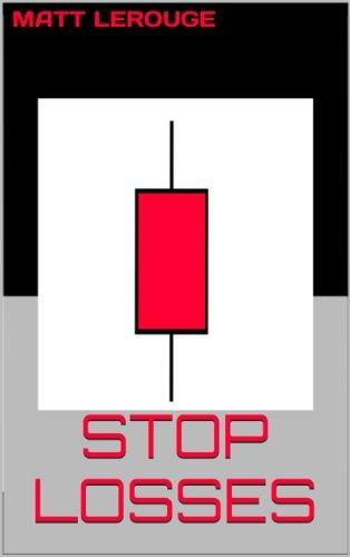 Stop Losses - Matt LeRouge
