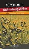 Yüzyılların Gerçeği ve Mirası - I. Cilt İlkçağ: Doğu, Yunan, Roma
