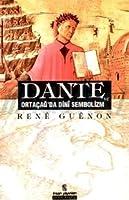 Dante ve Orta Çağ'da Dini Sembolizm