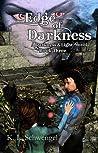 Edge of Darkness (Darkness & Light, #3)