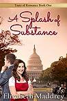 A Splash of Substance (Taste of Romance #1)