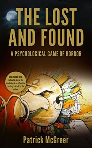 The Lost and Found: A Psychological Game of Horror You Will Lose