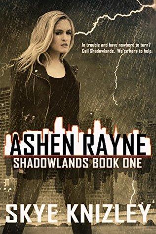 Ashen Rayne (Shadowlands, #1)
