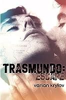 Trasmundo: Escape (Transmundo, #1)