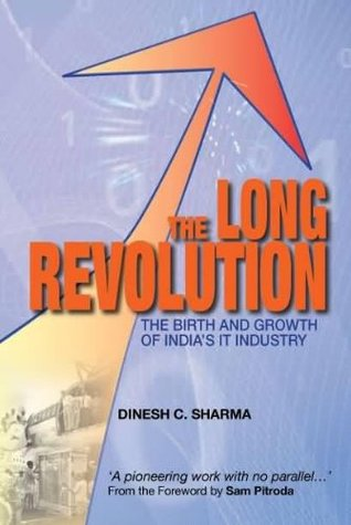 Long Revolution: The Birth and Growth of Indias Economy