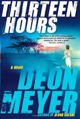 Thirteen Hours (Benny Griessel, #2)