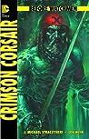 Before Watchmen, Bd. 8: Crimson Corsair