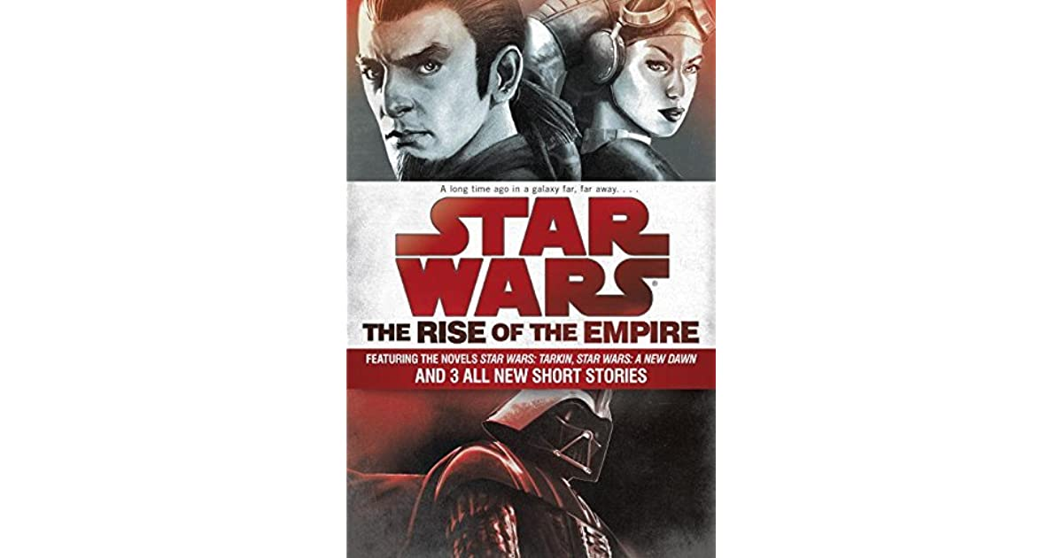 Star Wars The Rise Of The Empire By John Jackson Miller
