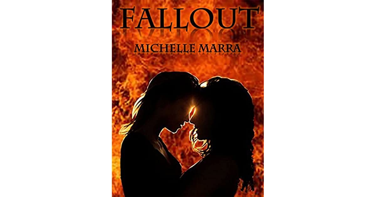 Fallout (Hell Hath No Fury, #1) by Michelle Marra