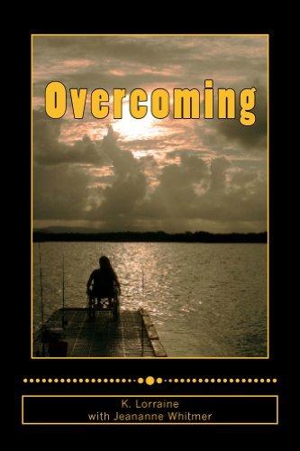 Overcoming K. Lorraine