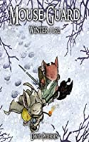 Mouse Guard Vol. 2: Winter 1152 (Mouse Guard: Winter 1152)