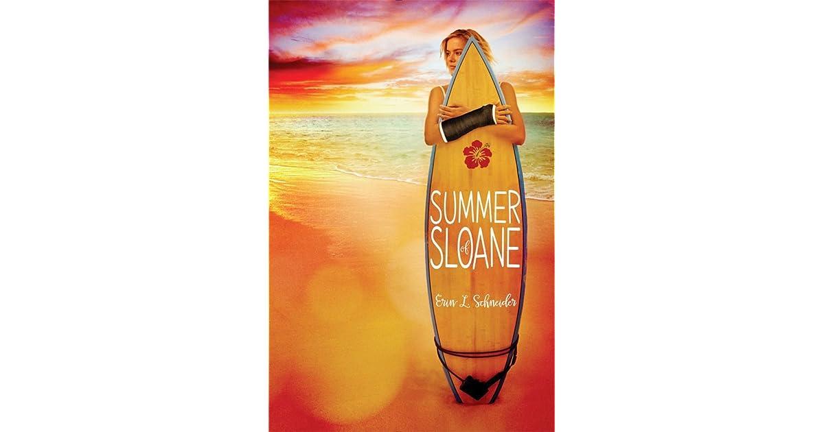 Ebook Summer Of Sloane By Erin L Schneider