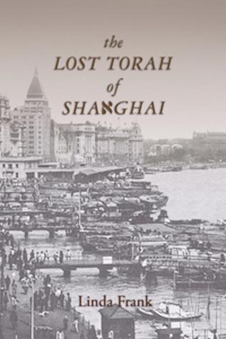 The Lost Torah of Shanghai