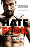Hate F*@k: The Complete Story (The Horus Group #1-3; Forbidden Bodyguards #1)