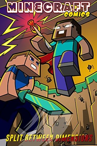 Minecraft Comics: Steve's Quest to Defeat Herobrine: Split Between Dimensions: Episode 1