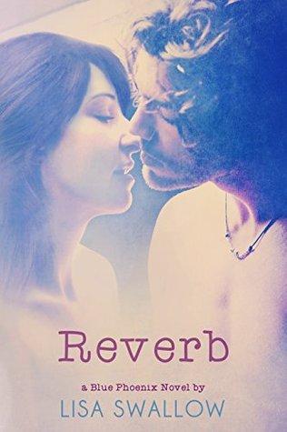 Reverb (Blue Phoenix, #5)