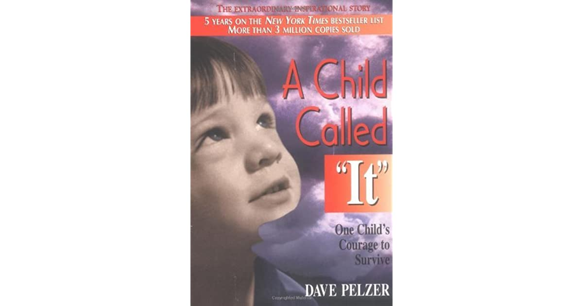 A child called it dave pelzer 1 by dave pelzer solutioingenieria Images