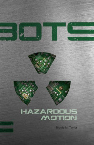 Hazardous Motion (BOTS #2)