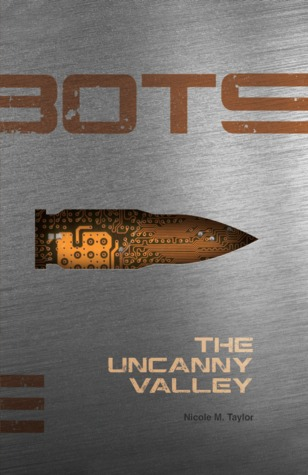 The Uncanny Valley (BOTS #3)