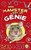 Mon hamster est un génie (Mon Hamster #1)