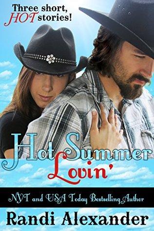 Hot Summer Lovin': Three Short, HOT Stories!