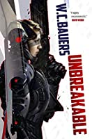 Unbreakable (Chronicles of Promise Paen)