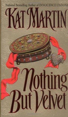 Nothing But Velvet Litchfield 1 By Kat Martin