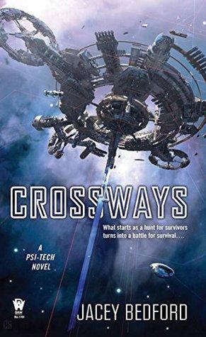 Crossways (Psi-Tech #2)
