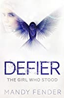 Defier: The Girl Who Stood