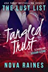 Tangled Trust (The Lust List: Kaidan Stone #2)