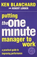 Putting One Minute Manager to Work