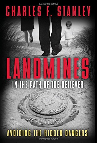 Landmines in the Path of the Be - Charles Stanley