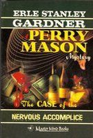 The Case of the Nervous Accomplice (Perry Mason Mystery)