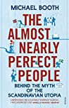 The Almost Nearly Perfect People by Michael Booth