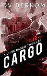 Cargo (Leine Basso, #4)