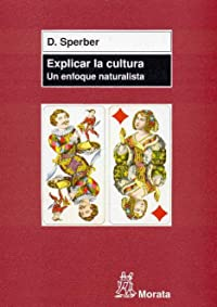Explicar la cultura; un enfoque naturalista