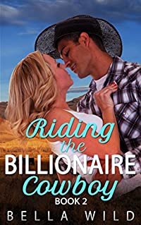 Riding the Billionaire Cowboy