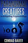 Paranormal Creatures: Investigating Cryptozoology