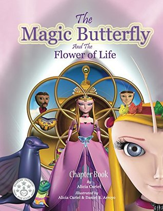 The Magic Butterfly and The Flower of Life: (Books for Kids - Picture Book - Bedtime Stories For Kids - children's books)