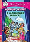 A Mouseford Musical (Mouseford Academy #6)