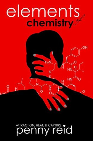 Elements Of Chemistry Series - Penny Reid