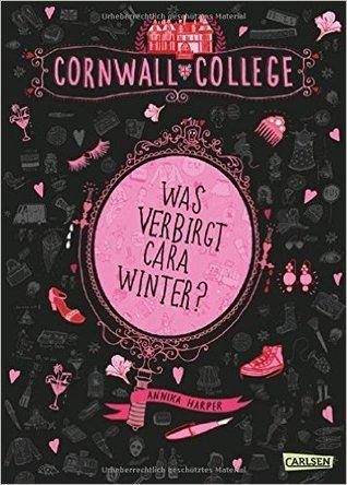 Was verbirgt Cara Winter? by Annika Harper
