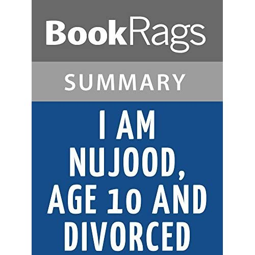 I Am Nujood, Age 10 and Divorced by Nujood Ali l Summary & Study