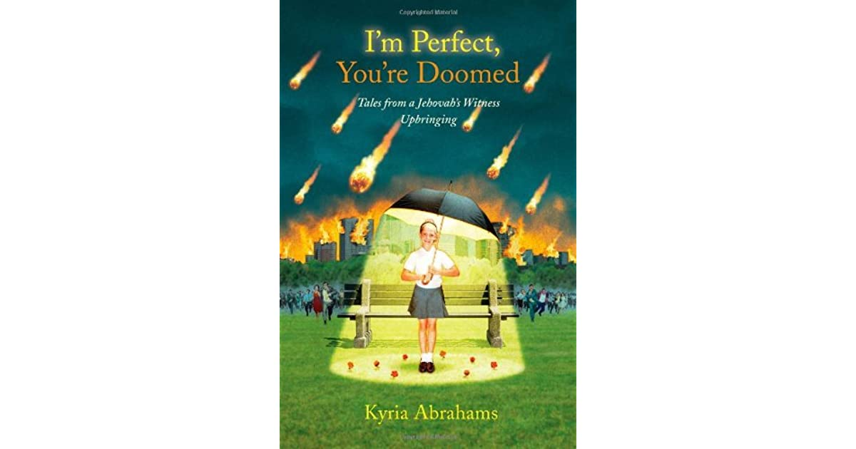 I'm Perfect, You're Doomed: Tales from a Jehovah's Witness
