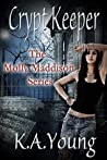 Crypt Keeper (Molly Maddison #1)