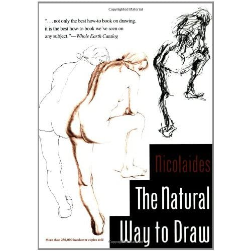 The Natural Way to Draw: Nicolaides:   Amazon ...