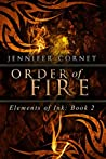 Order of Fire: Elements of Ink: Book 2