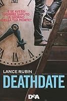 Deathdate (Denton Little, #1)